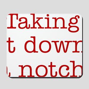 takingitdown Mousepad