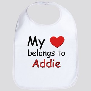 My heart belongs to addie Bib