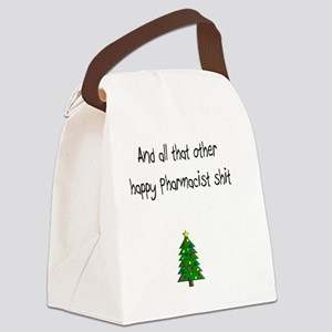 Pharmacist Shit Canvas Lunch Bag