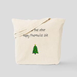 Pharmacist Shit Tote Bag