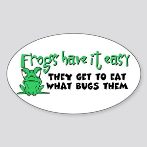 Frogs Have It Easy Oval Sticker