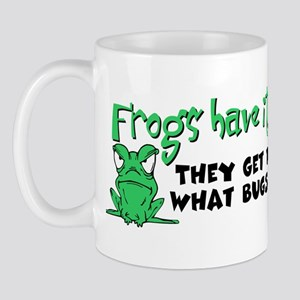 Frogs Have It Easy Mug