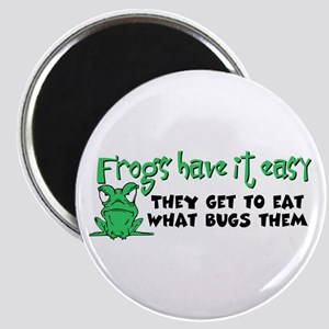 Frogs Have It Easy Magnet