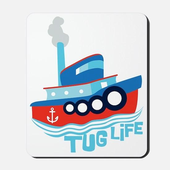 Tug Life Mousepad