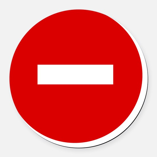3-11x11 no entry sign Round Car Magnet