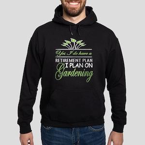 I Plan On Gardening T Shirt Sweatshirt