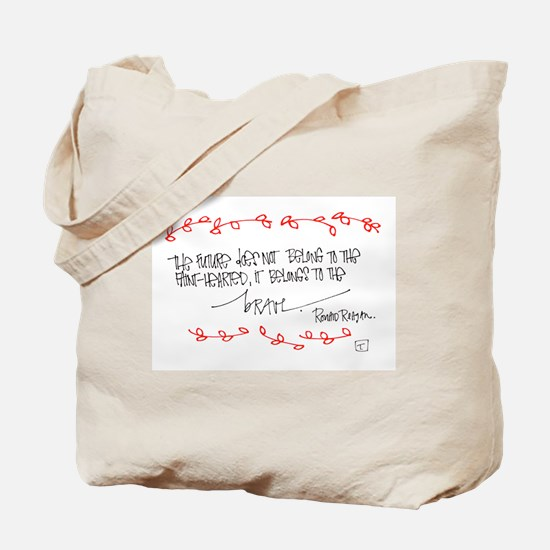 Courageous Living Tote Bag