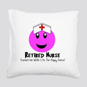 Retired Nurse PINK SMILEY HAP Square Canvas Pillow
