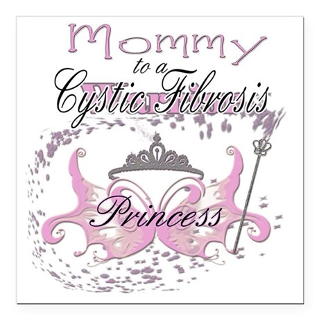 "Mommy to a Cystic Fibros Square Car Magnet 3"" x 3"""