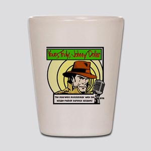 Yours Truly Johnny Dollar color Shot Glass