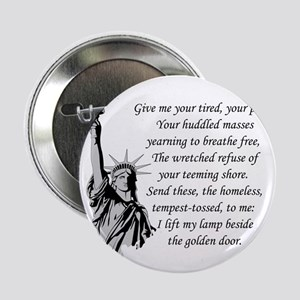 "Statue-of-Liberty-quote-(white-shirt) 2.25"" Button"