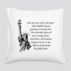 Statue-of-Liberty-quote-(whit Square Canvas Pillow