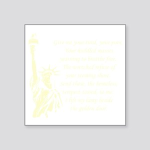 "Statue-of-Liberty-quote-(bl Square Sticker 3"" x 3"""