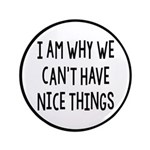 I Am Why We Can't Have Nice Things 3.5