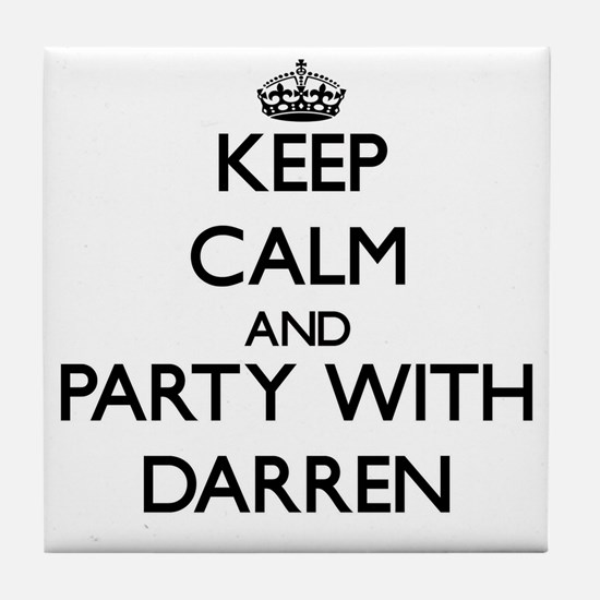 Keep Calm and Party with Darren Tile Coaster