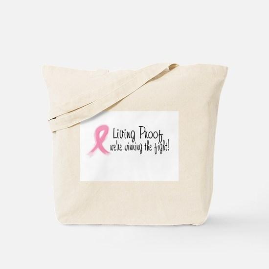 Living Proof! Tote Bag