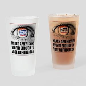 Fox News Makes American Stupid Enou Drinking Glass