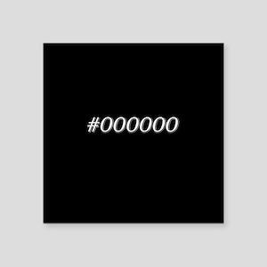 #000000 Black Sticker