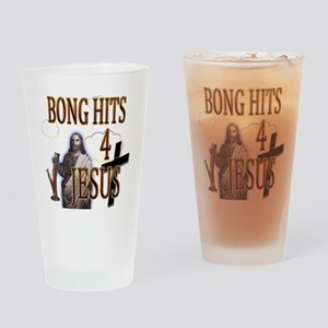 bonghits4jesusshirt10c copy Drinking Glass