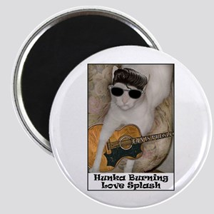 Hunka Burning Love Splash Magnet