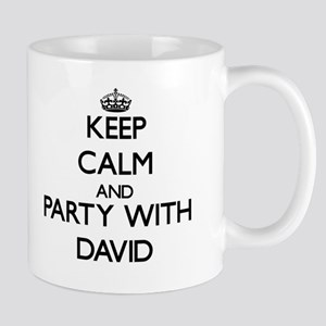 Keep Calm and Party with David Mugs