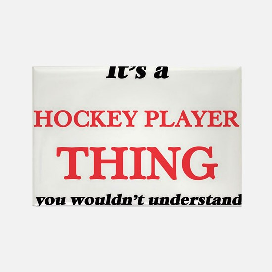 It's and Hockey Player thing, you woul Magnets