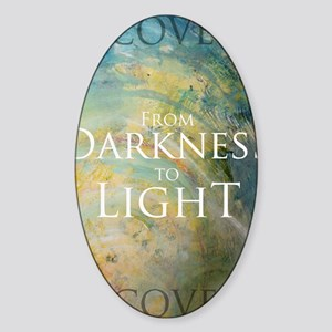 PSTR-from darkness to light Sticker (Oval)