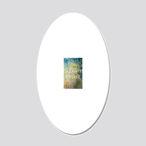 PSTR-from darkness to light 20x12 Oval Wall Decal