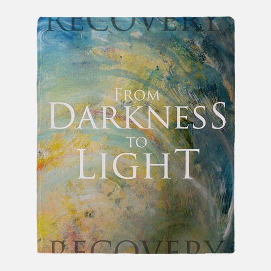 PSTR-from darkness to light Throw Blanket