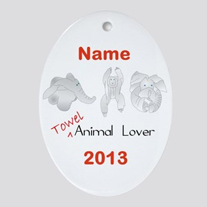 Towel Animal Lover (Personalized) Ornament (Oval)