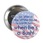 Idiot in the White House 2.25