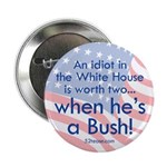 Idiot in the White House Button