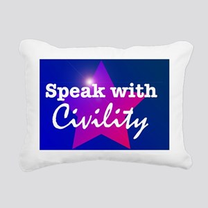 Speak With Civility Nonp Rectangular Canvas Pillow