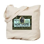 Welcome to Northome Tote Bag