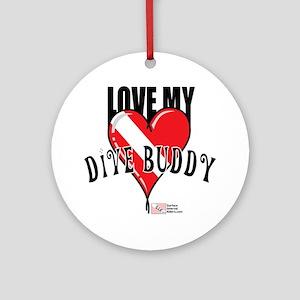 2-Love-My-Dive-Buddy Round Ornament