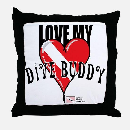 2-Love-My-Dive-Buddy Throw Pillow