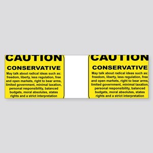 2-CAUTION CONSERVATIVE MAY TALK A Sticker (Bumper)