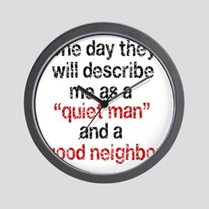 quiet man copy Wall Clock