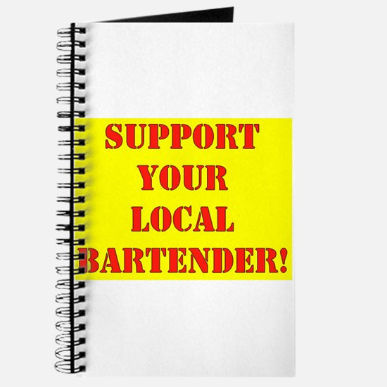 SUPPORT YOUR LOCAL BARTENDER Journal