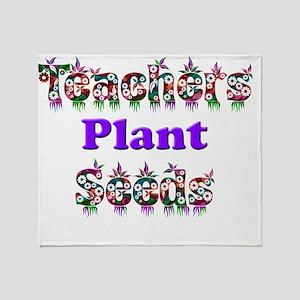 Teachers plant seeds copy Throw Blanket
