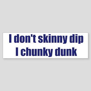Chunky Dunk Bumper Sticker