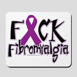 Fuck-Fibromyalgia Mousepad