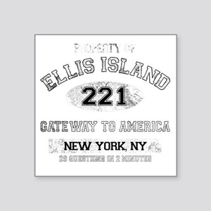 "ellis island dark Square Sticker 3"" x 3"""