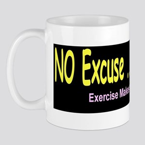 No Excuse Bumper Mug