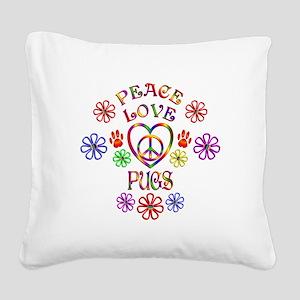 Peace Love Pugs Square Canvas Pillow
