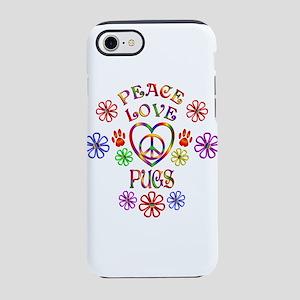 Peace Love Pugs iPhone 7 Tough Case