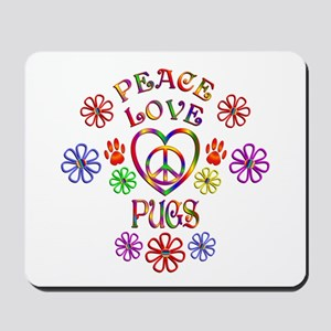 Peace Love Pugs Mousepad