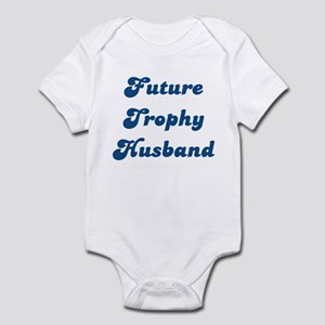 Future Trophy Husband Infant Bodysuit