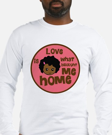 love is what brought me home g Long Sleeve T-Shirt