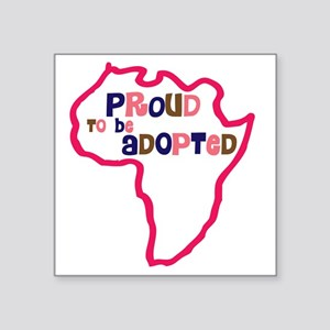 """proud to be adopted girl af Square Sticker 3"""" x 3"""""""